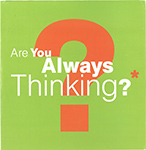 Are You Always Thinking?